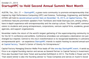 StartupHPC, a grass roots community to promote entrepreneurship that is inspired by High Performance Computing (HPC) and Science, Technology, Engineering, and Mathematics (STEM) will hold its second annual summit ...